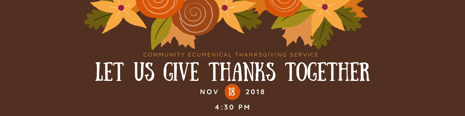 Let Us Give Thanks Together this November 18 at 4:30 pm at an Ecumenical Thanksgiving Service at St John Lutheran Church