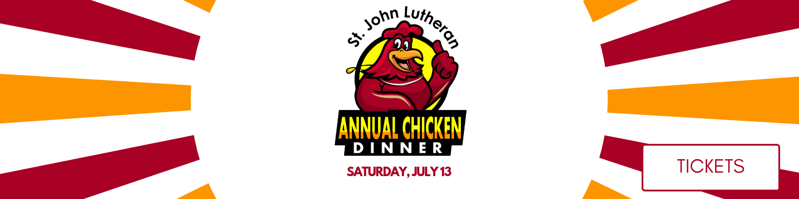 Join us on Saturday, July 13 for our 3rd annual Chicken Dinner at St  John Lutheran Church in Ely